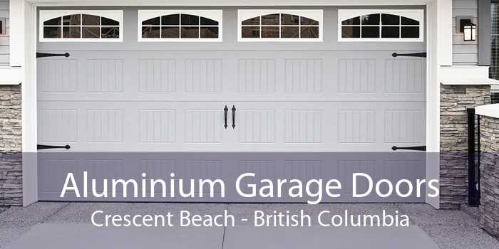 Aluminium Garage Doors Crescent Beach - British Columbia