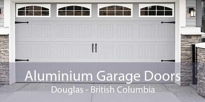 Aluminium Garage Doors Douglas - British Columbia