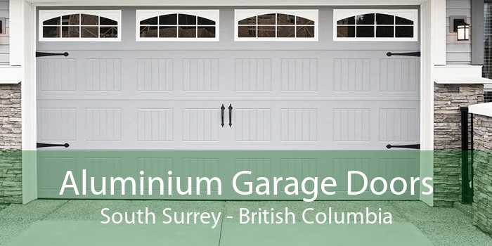 Aluminium Garage Doors South Surrey - British Columbia