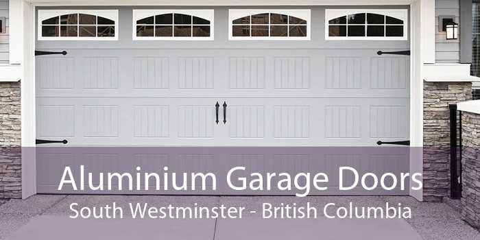 Aluminium Garage Doors South Westminster - British Columbia