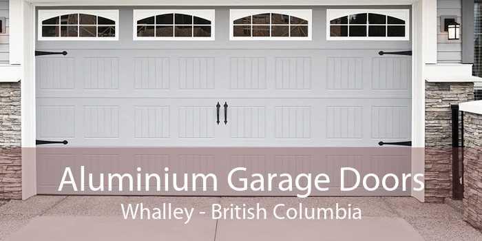Aluminium Garage Doors Whalley - British Columbia