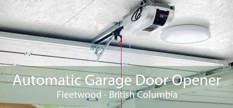 Automatic Garage Door Opener Fleetwood - British Columbia