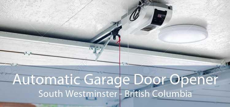 Automatic Garage Door Opener South Westminster - British Columbia
