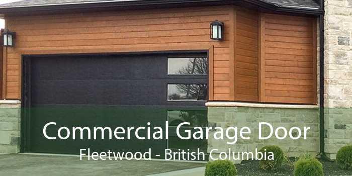 Commercial Garage Door Fleetwood - British Columbia