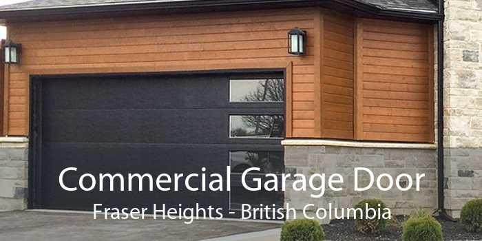 Commercial Garage Door Fraser Heights - British Columbia