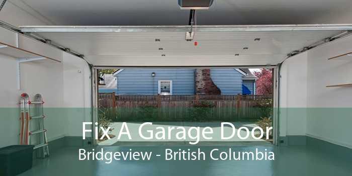 Fix A Garage Door Bridgeview - British Columbia