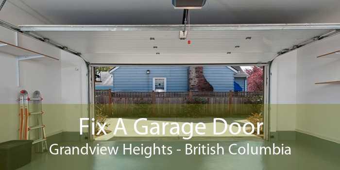 Fix A Garage Door Grandview Heights - British Columbia