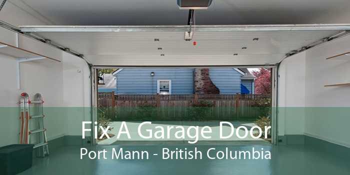 Fix A Garage Door Port Mann - British Columbia