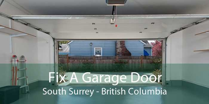 Fix A Garage Door South Surrey - British Columbia