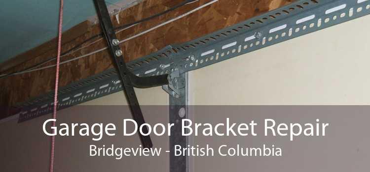 Garage Door Bracket Repair Bridgeview - British Columbia