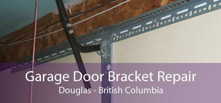 Garage Door Bracket Repair Douglas - British Columbia