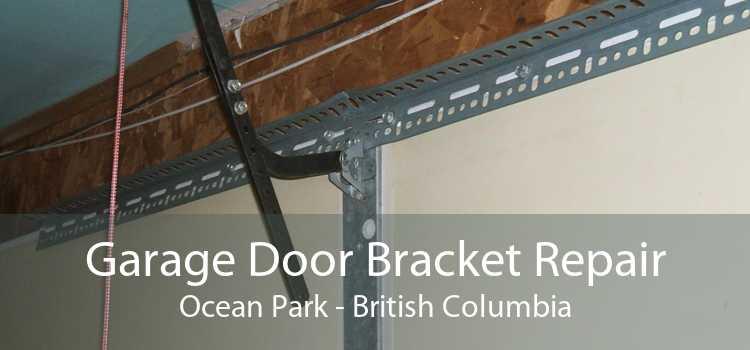 Garage Door Bracket Repair Ocean Park - British Columbia