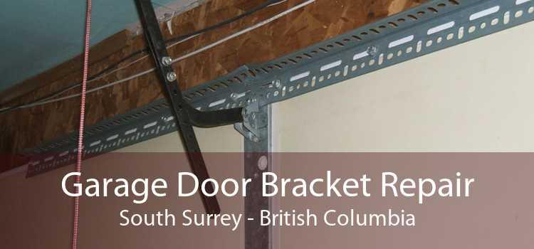 Garage Door Bracket Repair South Surrey - British Columbia