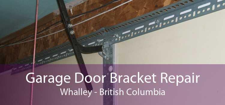 Garage Door Bracket Repair Whalley - British Columbia