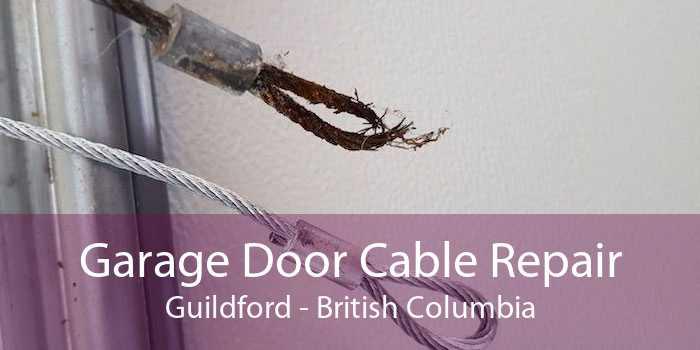 Garage Door Cable Repair Guildford - British Columbia