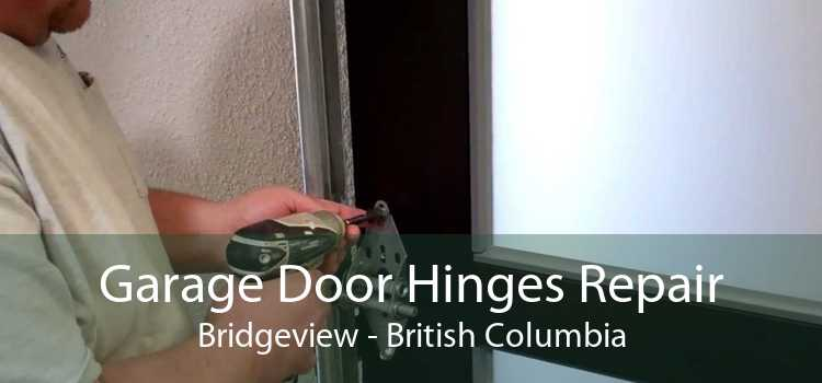 Garage Door Hinges Repair Bridgeview - British Columbia