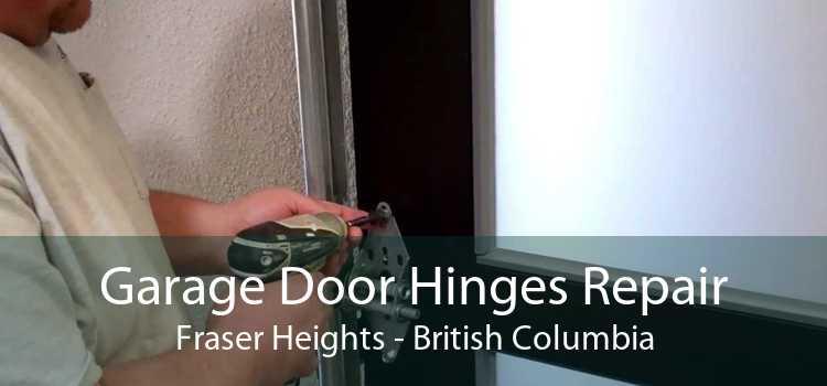 Garage Door Hinges Repair Fraser Heights - British Columbia