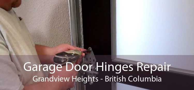 Garage Door Hinges Repair Grandview Heights - British Columbia