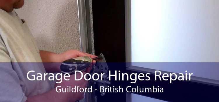 Garage Door Hinges Repair Guildford - British Columbia
