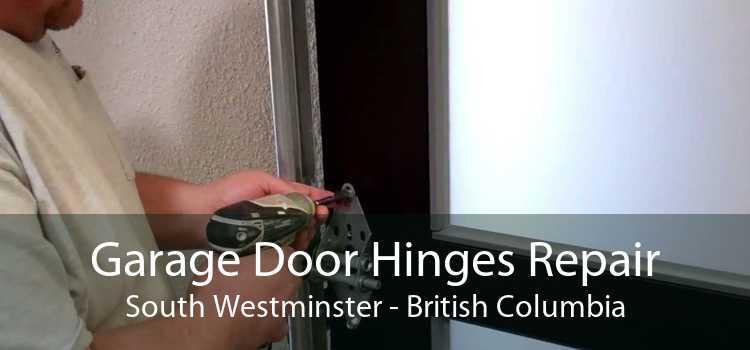 Garage Door Hinges Repair South Westminster - British Columbia