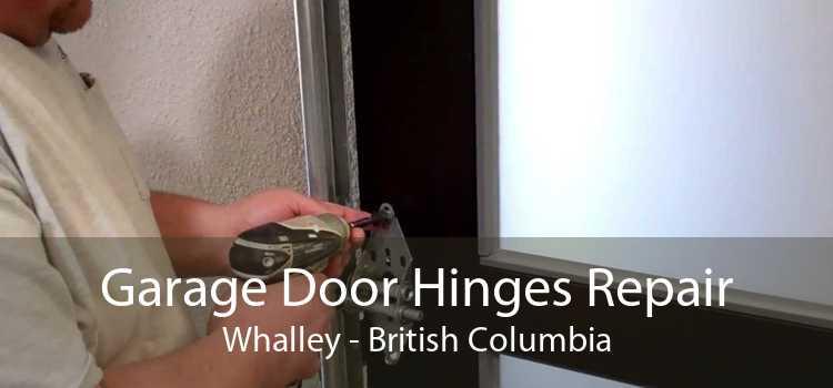 Garage Door Hinges Repair Whalley - British Columbia