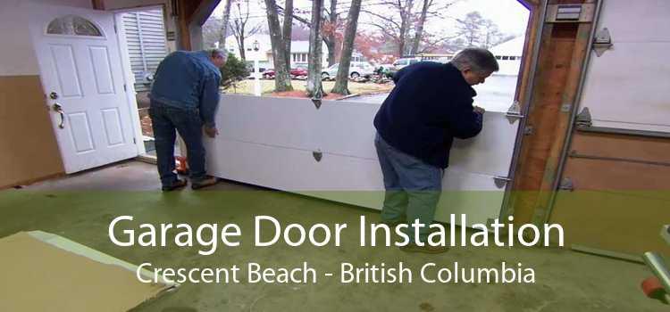 Garage Door Installation Crescent Beach - British Columbia