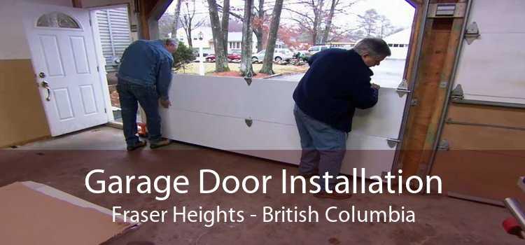 Garage Door Installation Fraser Heights - British Columbia