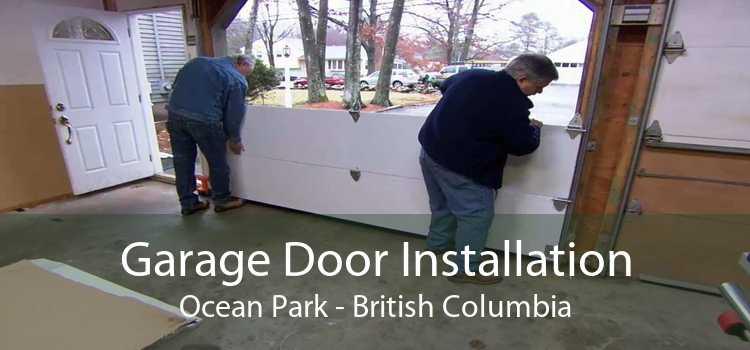 Garage Door Installation Ocean Park - British Columbia