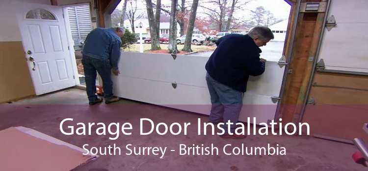 Garage Door Installation South Surrey - British Columbia