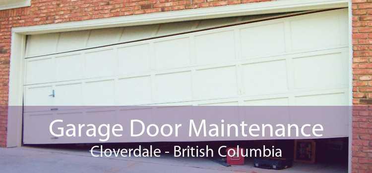 Garage Door Maintenance Cloverdale - British Columbia