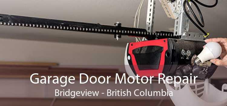 Garage Door Motor Repair Bridgeview - British Columbia