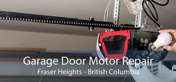 Garage Door Motor Repair Fraser Heights - British Columbia