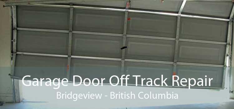 Garage Door Off Track Repair Bridgeview - British Columbia