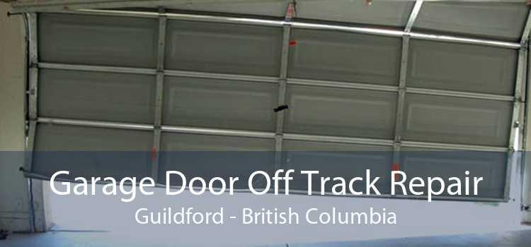 Garage Door Off Track Repair Guildford - British Columbia