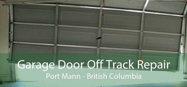 Garage Door Off Track Repair Port Mann - British Columbia