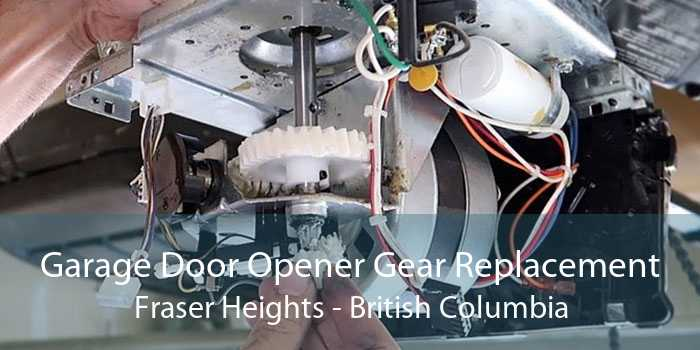 Garage Door Opener Gear Replacement Fraser Heights - British Columbia