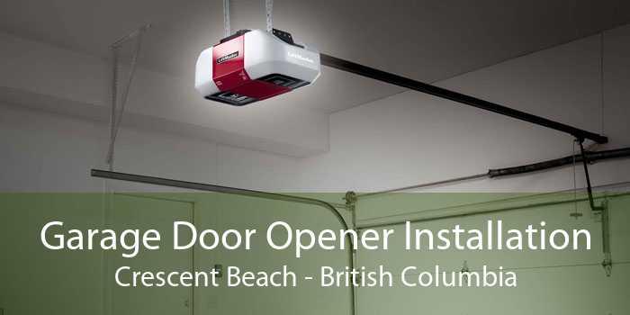 Garage Door Opener Installation Crescent Beach - British Columbia