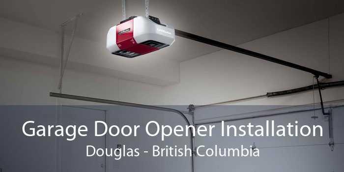 Garage Door Opener Installation Douglas - British Columbia