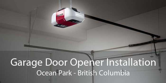 Garage Door Opener Installation Ocean Park - British Columbia