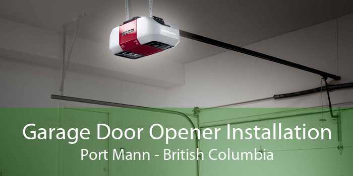 Garage Door Opener Installation Port Mann - British Columbia