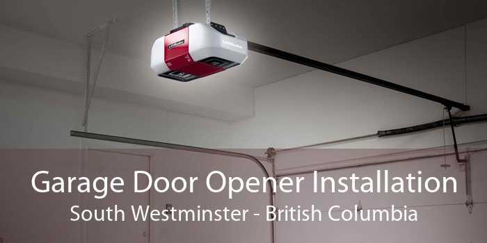 Garage Door Opener Installation South Westminster - British Columbia