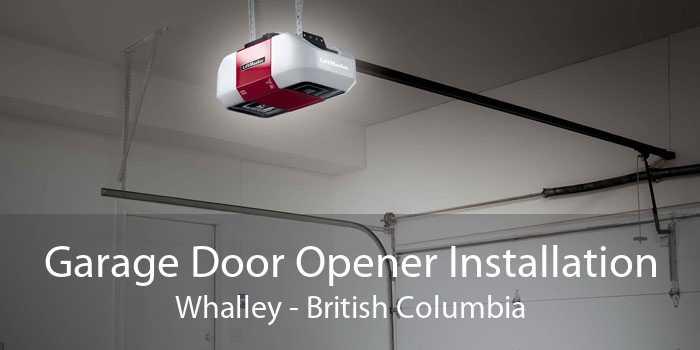 Garage Door Opener Installation Whalley - British Columbia