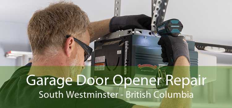 Garage Door Opener Repair South Westminster - British Columbia