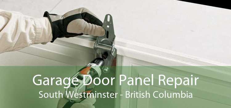 Garage Door Panel Repair South Westminster - British Columbia