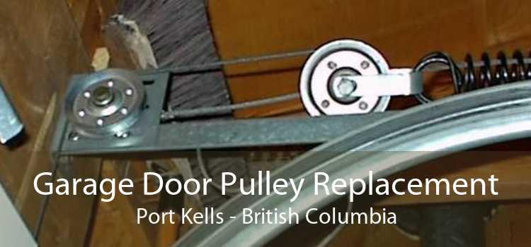 Garage Door Pulley Replacement Port Kells - British Columbia