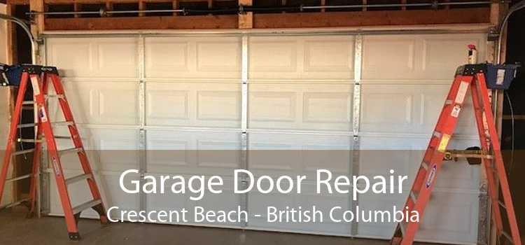 Garage Door Repair Crescent Beach - British Columbia