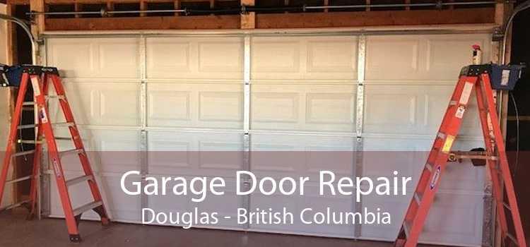 Garage Door Repair Douglas - British Columbia