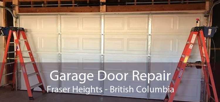 Garage Door Repair Fraser Heights - British Columbia