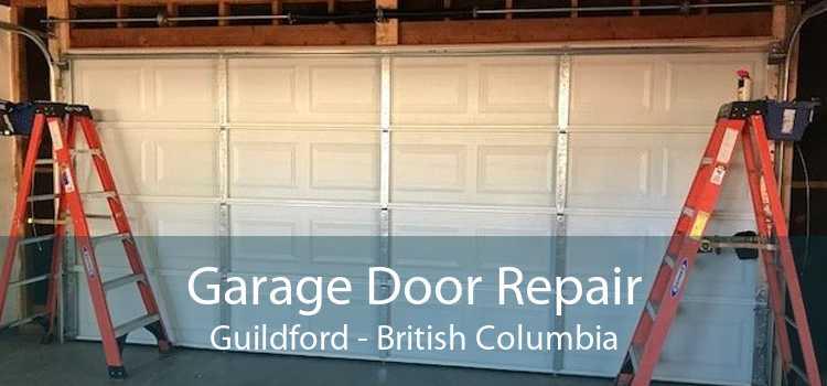Garage Door Repair Guildford - British Columbia