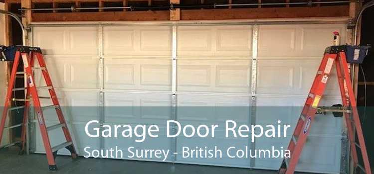 Garage Door Repair South Surrey - British Columbia